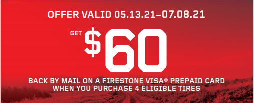 Get $60 back with the purchase of 4 eligible Firestone tires
